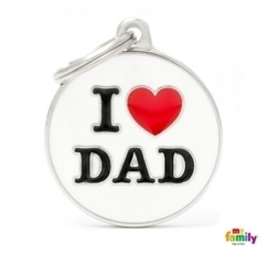 My Family I LOVE DAD